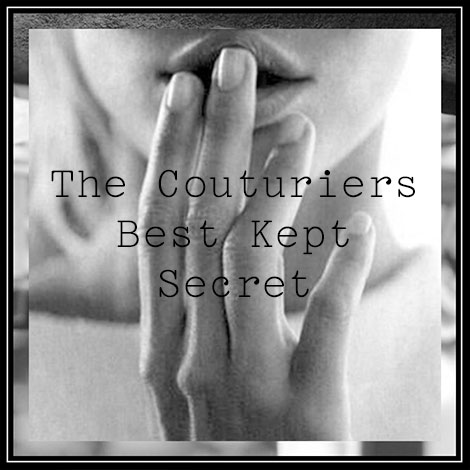 The Couturiers Best Kept Secret